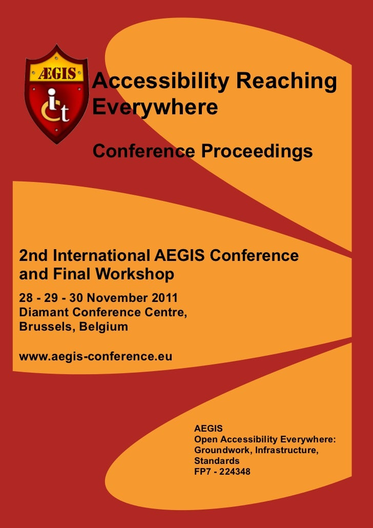 Accessibility Reaching           Everywhere           Conference Proceedings2nd International AEGIS Conferenceand Final Wo...