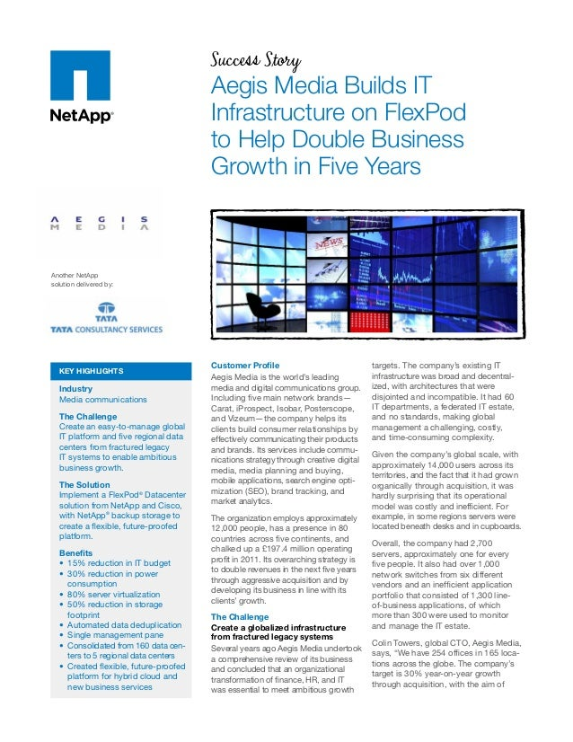 Success Story Aegis Media Builds IT Infrastructure on FlexPod to Help Double Business Growth in Five Years Customer Profil...