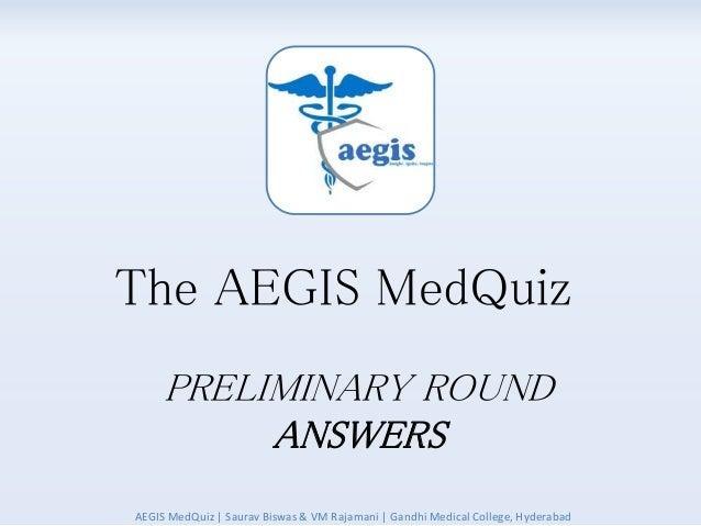 AEGIS Medical Trivia Quiz 2016 Prelims