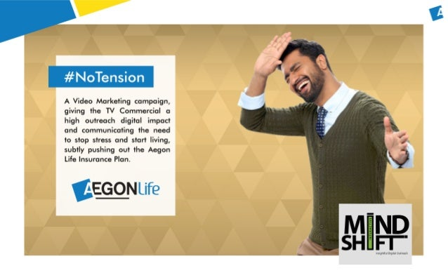 Aegon Life Insurance #NoTension Campaign