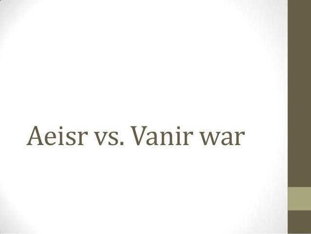 Aeisr vs. Vanir war