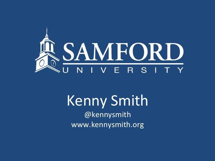 Kenny Smith @kennysmith www.kennysmith.org