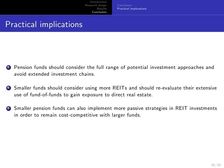 The Performance of Pension Funds Investments in Real Estate