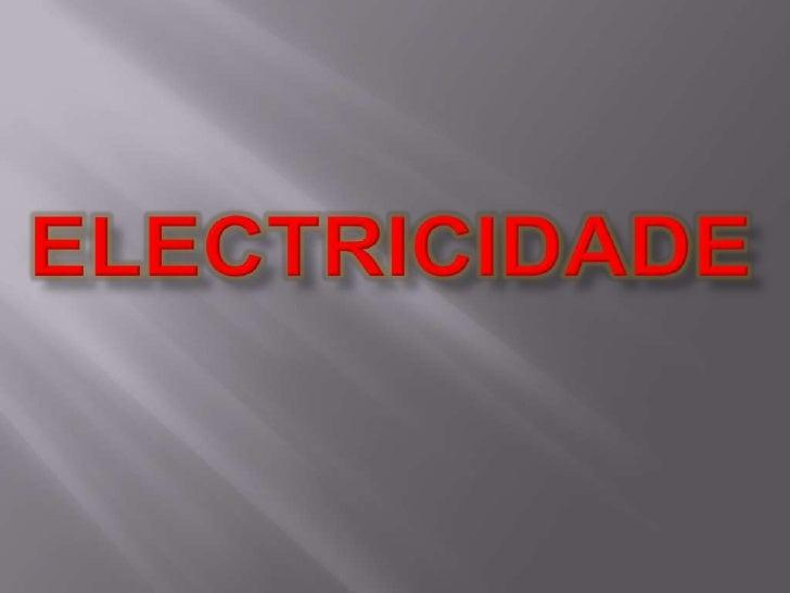 ELECTRICIDADE<br />