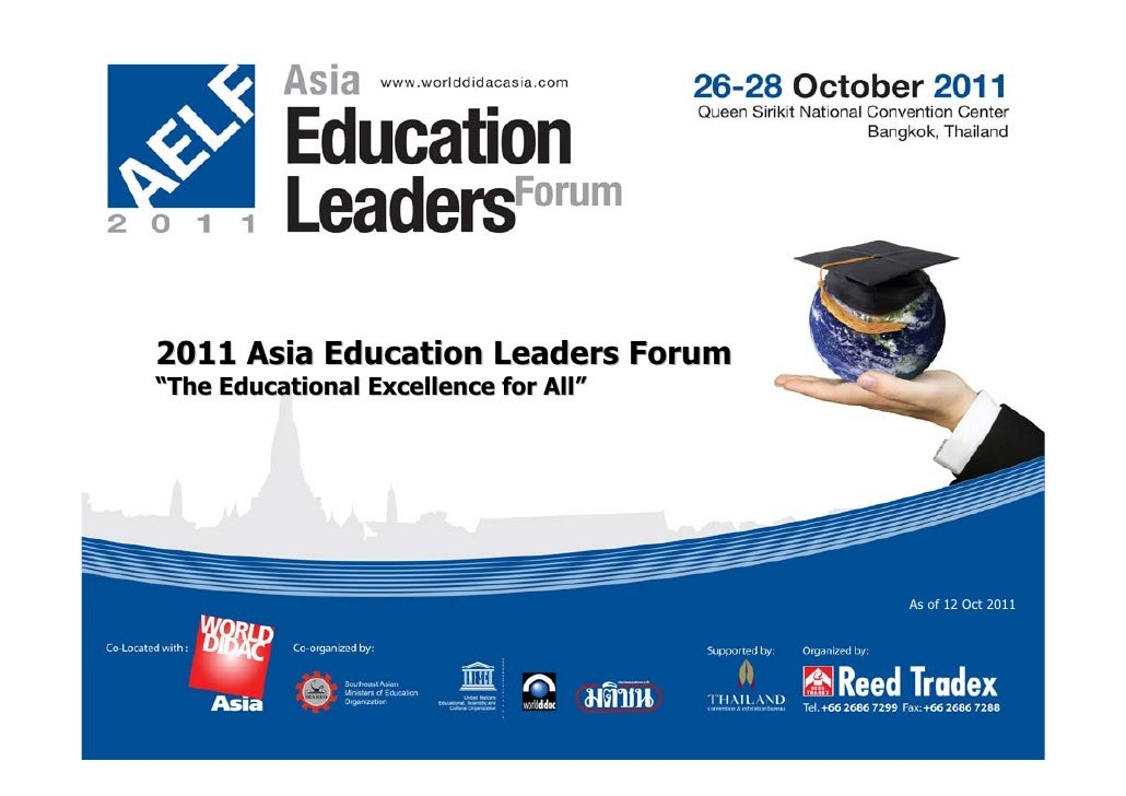 """2011 Asia Education Leaders Forum""""The Educational Excellence for All""""                                       As of 12 Oct 2..."""