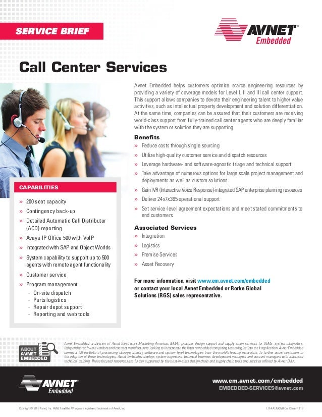 SERVICE BRIEF  Call Center Services Avnet Embedded helps customers optimize scarce engineering resources by providing a va...