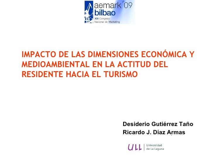 IMPACTO DE LAS DIMENSIONES ECONÓMICA Y MEDIOAMBIENTAL EN LA ACTITUD DEL RESIDENTE HACIA EL TURISMO