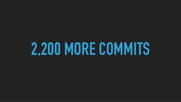 2,200 MORE COMMITS