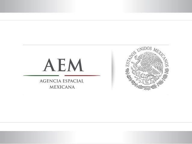 El espacio y las oportunidades para el desarrollo dela ingeniería en MéxicoCarlos Duarte@KarlozDuarteAgencia Espacial Mexi...