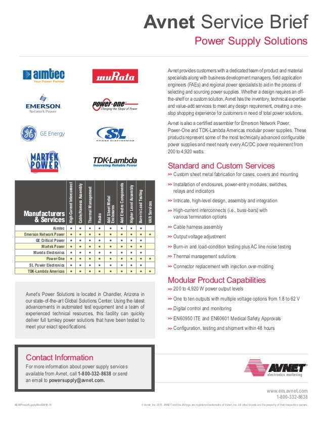 Avnet Service Brief Power Supply Solutions Avnet provides customers with a dedicated team of product and material speciali...