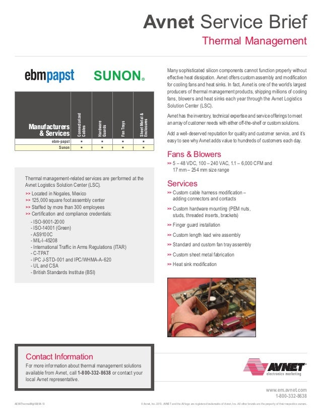 Avnet Service Brief Thermal Management  Connectorized Cables  Hardware Guards  Fan Trays  Sheet Metal & Enclosures  Many s...