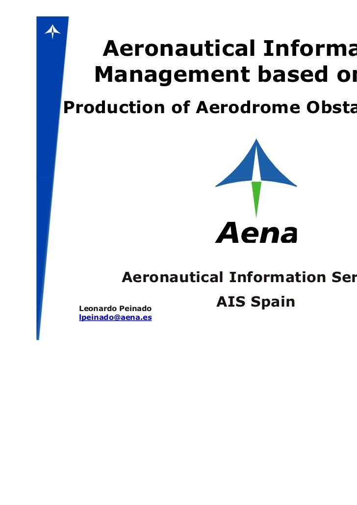 Aeronautical Information    Management based on GISProduction of Aerodrome Obstacle Charts          Aeronautical Informati...