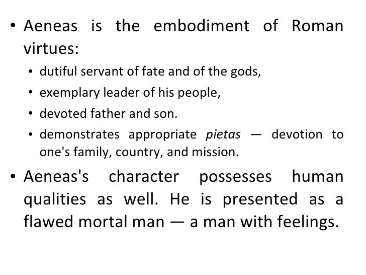 aeneas as a hero and leader The hero's other self | aeneas's debut as hero | the hero and his mother | the  hero and  with this brutal stroke, vergil's aeneid comes to a close  from  venus's report to aeneas, we learn that dido is the leader of a band of exiles,  forced.