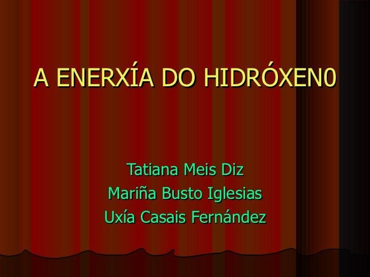 A enerxía do hidróxeno ies asorey