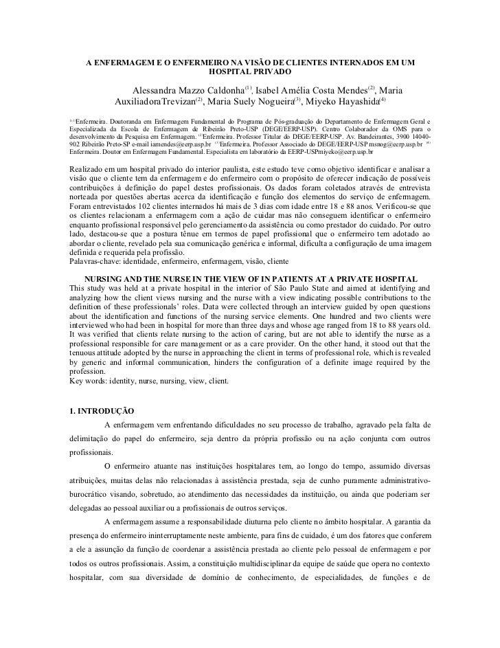 A ENFERMAGEM E O ENFERMEIRO NA VISÃO DE CLIENTES INTERNADOS EM UM                              HOSPITAL PRIVADO           ...