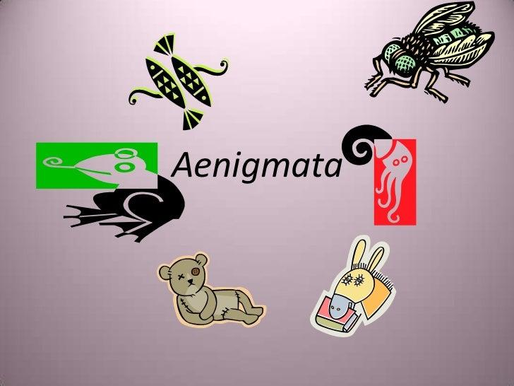 Aenigmata<br />
