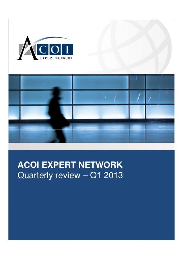 ACOI EXPERT NETWORK Quarterly review – Q1 2013