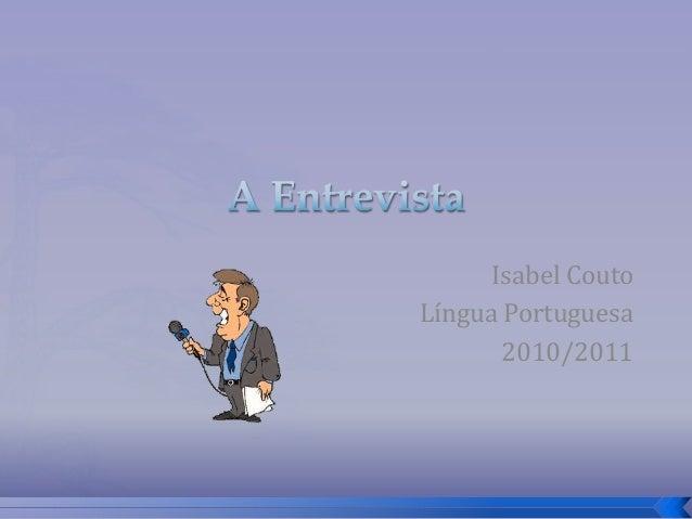 Isabel Couto Língua Portuguesa 2010/2011