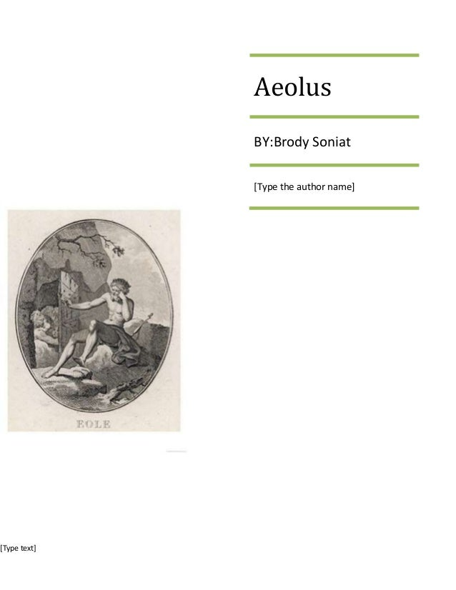 [Type text]AeolusBY:Brody Soniat[Type the author name]