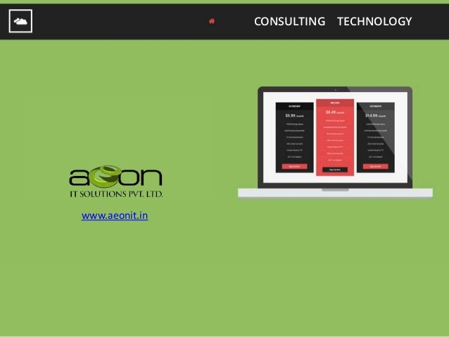 CONSULTING TECHNOLOGY www.aeonit.in