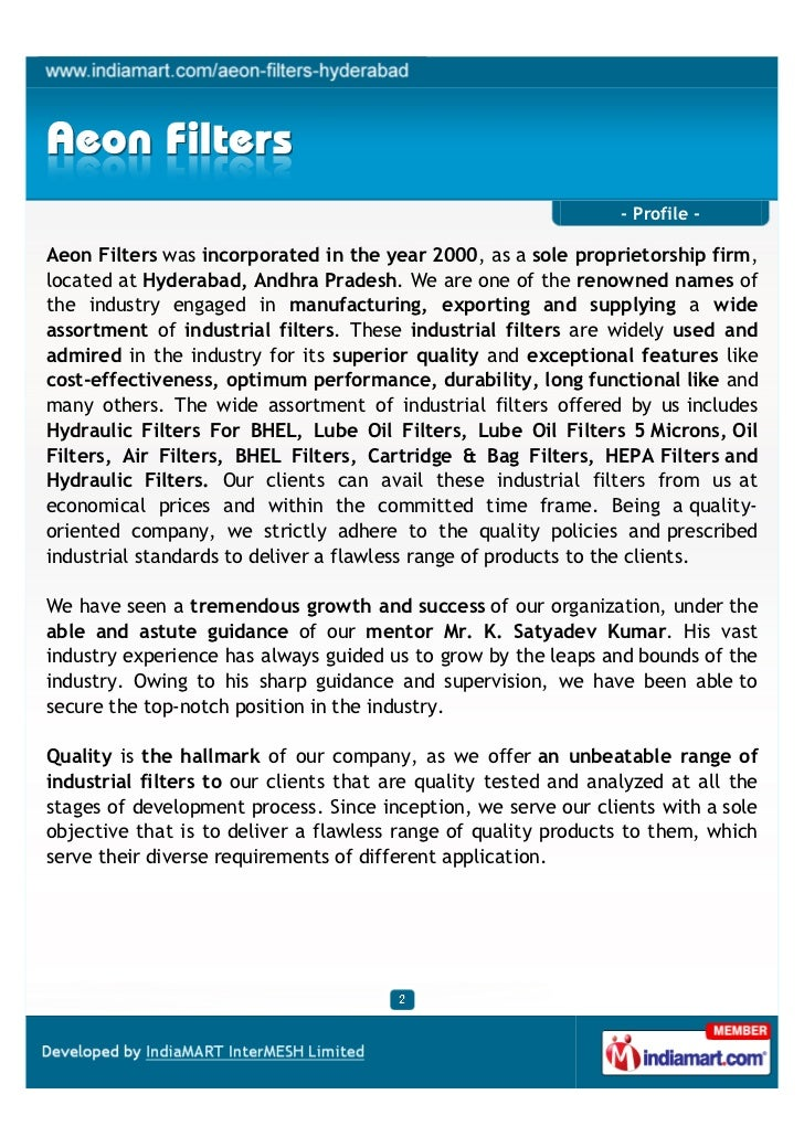 - Profile -Aeon Filters was incorporated in the year 2000, as a sole proprietorship firm,located at Hyderabad, Andhra Prad...