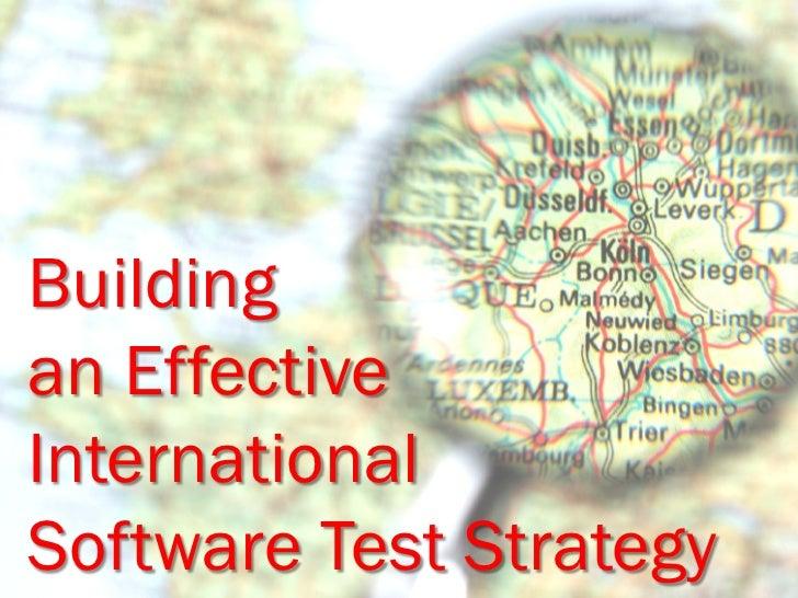 Building an Effective International Software Test Strategy
