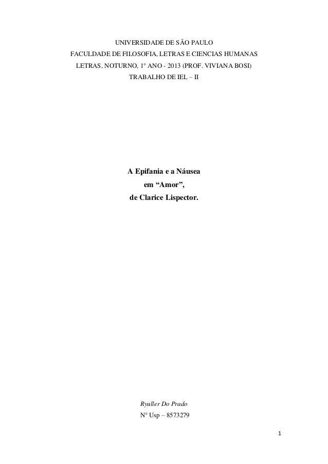UNIVERSIDADE DE SÃO PAULO FACULDADE DE FILOSOFIA, LETRAS E CIENCIAS HUMANAS LETRAS, NOTURNO, 1° ANO - 2013 (PROF. VIVIANA ...