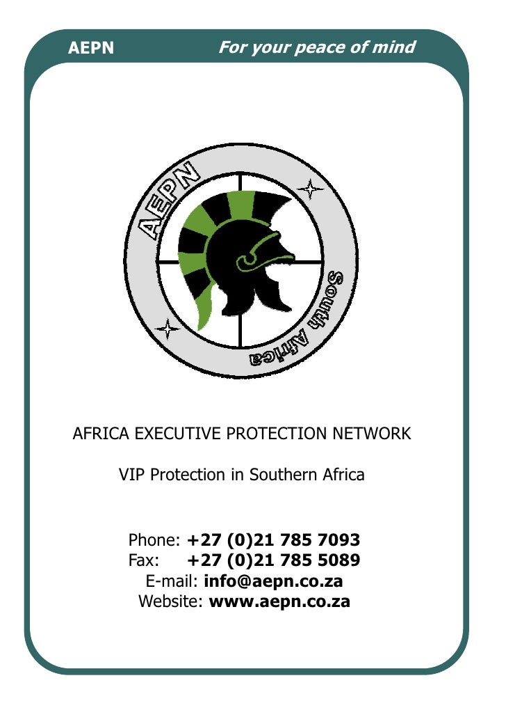 AEPN                For your peace of mind     AFRICA EXECUTIVE PROTECTION NETWORK         VIP Protection in Southern Afri...