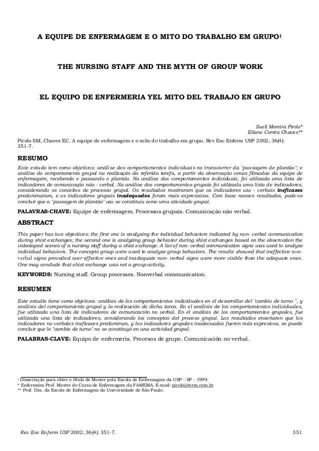 A EQUIPE DE ENFERMAGEM E O MITO DO TRABALHO EM GRUPO1 THE NURSING STAFF AND THE MYTH OF GROUP WORK EL EQUIPO DE ENFERMERIA...
