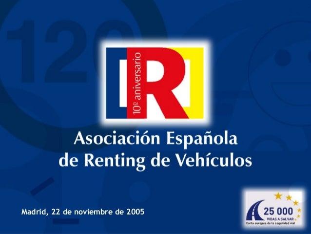 Madrid, 22 de noviembre de 2005