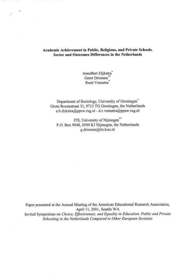 Anne Bert Dijkstra, Geert Driessen & Rene Veenstra (2001) AERA Academic Achievement in Public, Religious, and Private Scho...