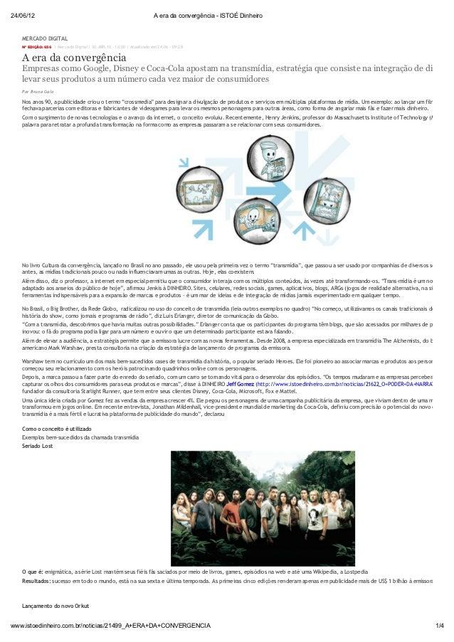 24/06/12                                                               A era da convergência - ISTOÉ Dinheiro   MERCADO DI...