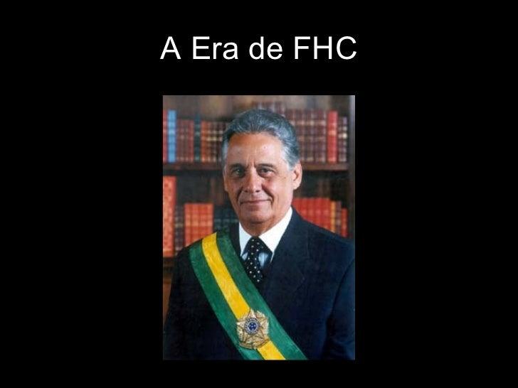 A Era de FHC