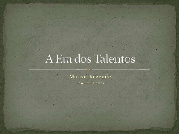 Marcos Rezende   Coach de Talentos