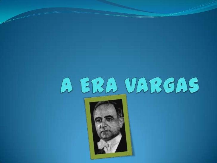 Contexto Histórico  A partir do início dos anos de 1920, cresceu a oposição ás oligarquias cafeeiras no Brasil. Alémdas di...