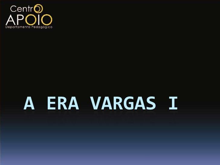 www.CentroApoio.com -História - A Era Vargas - Parte 1 - Vídeo Aulas