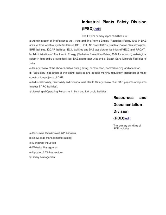 Industrial Plants Safety Division (IPSD)[edit] The IPSD's primary reposnsibilities are: a) Administration of The Factories...