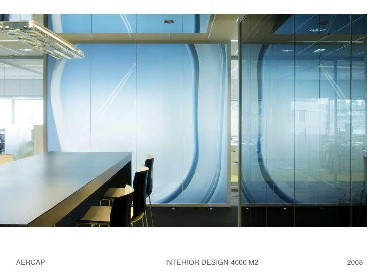 AERCAP   INTERIOR DESIGN 4000 M2   2008