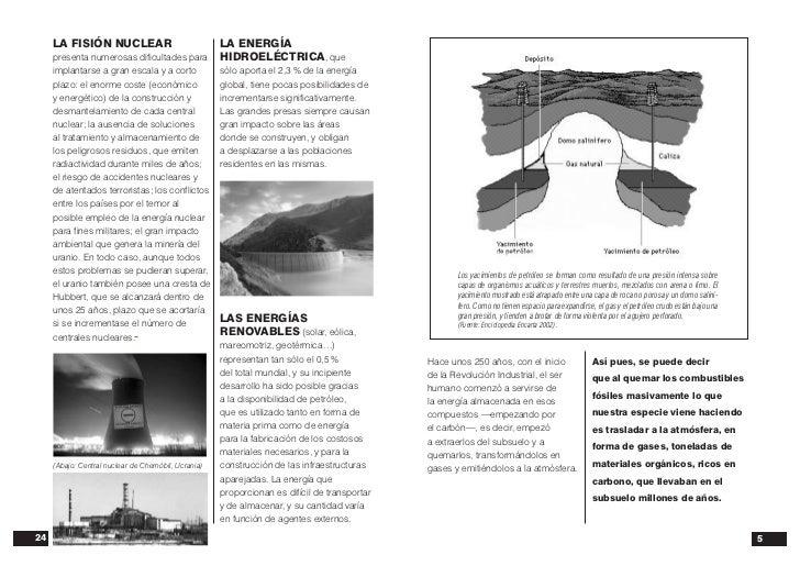 LA FISIÓN NUCLEAR                                LA ENERGÍA     presenta numerosas dificultades para             HIDROELÉC...