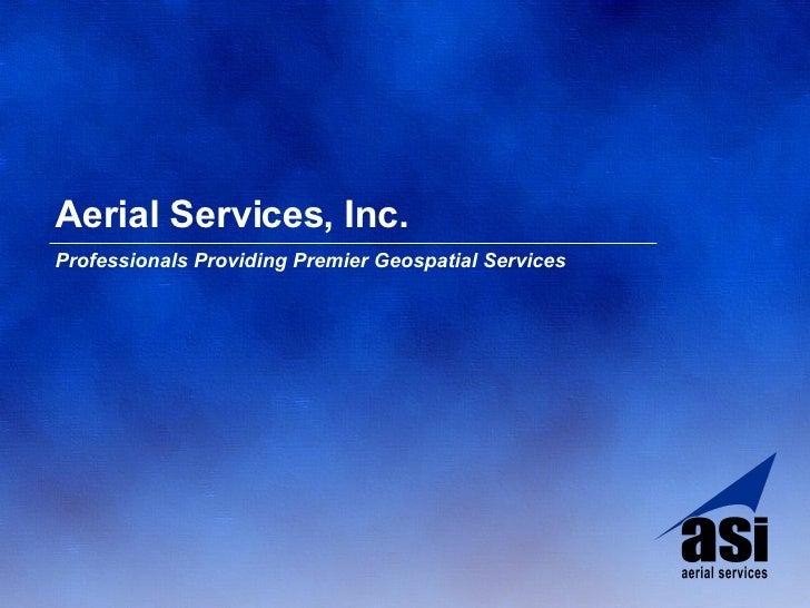 Aerial Services, Inc. Professionals Providing Premier Geospatial Services