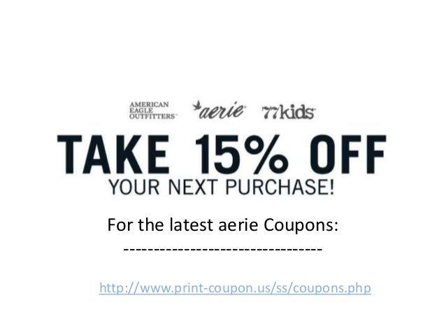 d5343d1d6 Aerie coupons-code june 2013 july 2013 august 2013