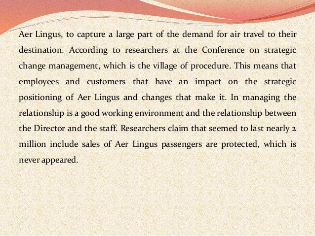 aerlingus value chain The aer lingus transatlantic fleet is to be aer lingus to add two new airbus aircraft to transatlantic fleet without considering the end value chain.