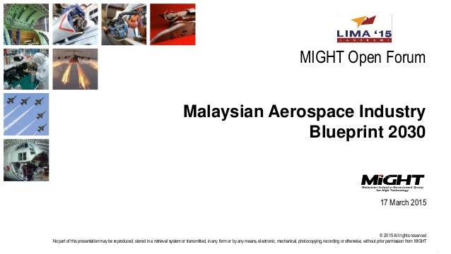 Malaysian aerospace industry blueprint 2030 1 638gcb1504146577 malaysian aerospace industry blueprint 2030 page 1 might 2015 2015 all rights reserved no part of this presentation may malvernweather Image collections