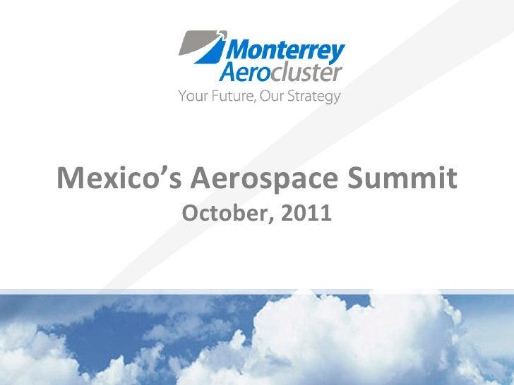 Mexico's Aerospace Summit           October, 2011
