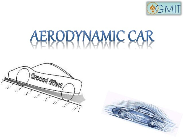 PREFACE  AERODYNAMICS  Study of forces generated by motion of air or moving body.  CLASSIFICATION OF AERODYNAMICS  • Exter...