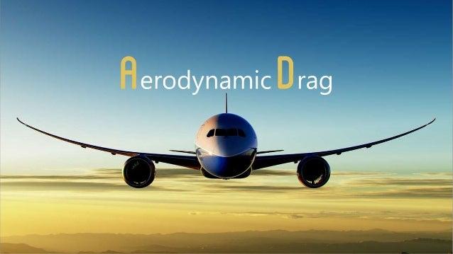 Fluid Mechanics Aerodynamic Drag