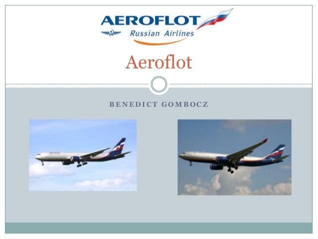 Aeroflot BENEDICT GOMBOCZ