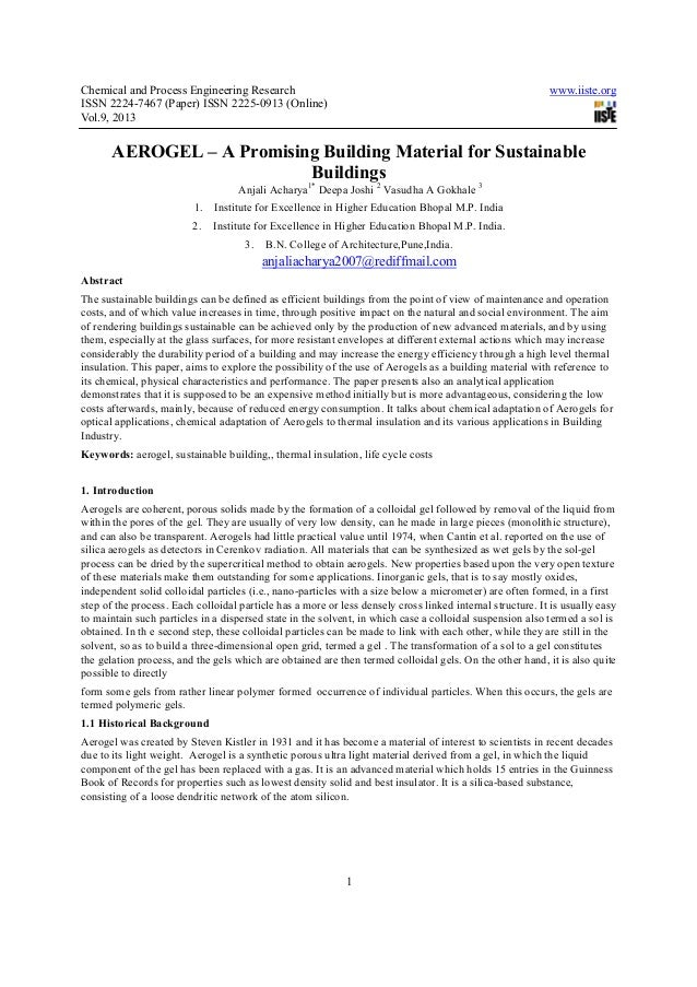 Chemical and Process Engineering Research www.iiste.orgISSN 2224-7467 (Paper) ISSN 2225-0913 (Online)Vol.9, 20131AEROGEL –...