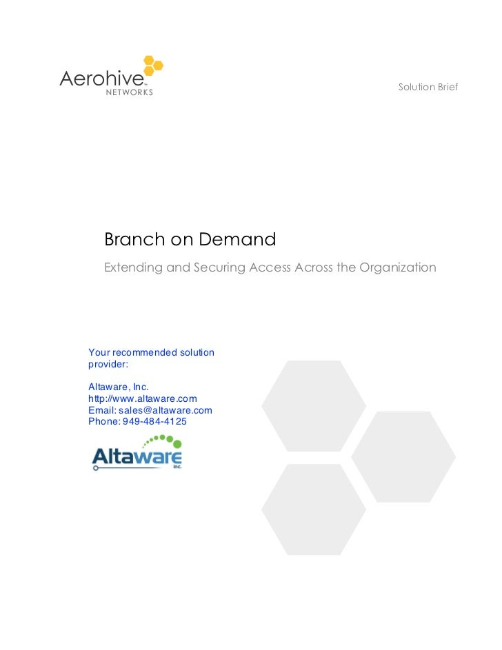 Solution Brief   Branch on Demand   Extending and Securing Access Across the OrganizationYour recommended solutionprovider...