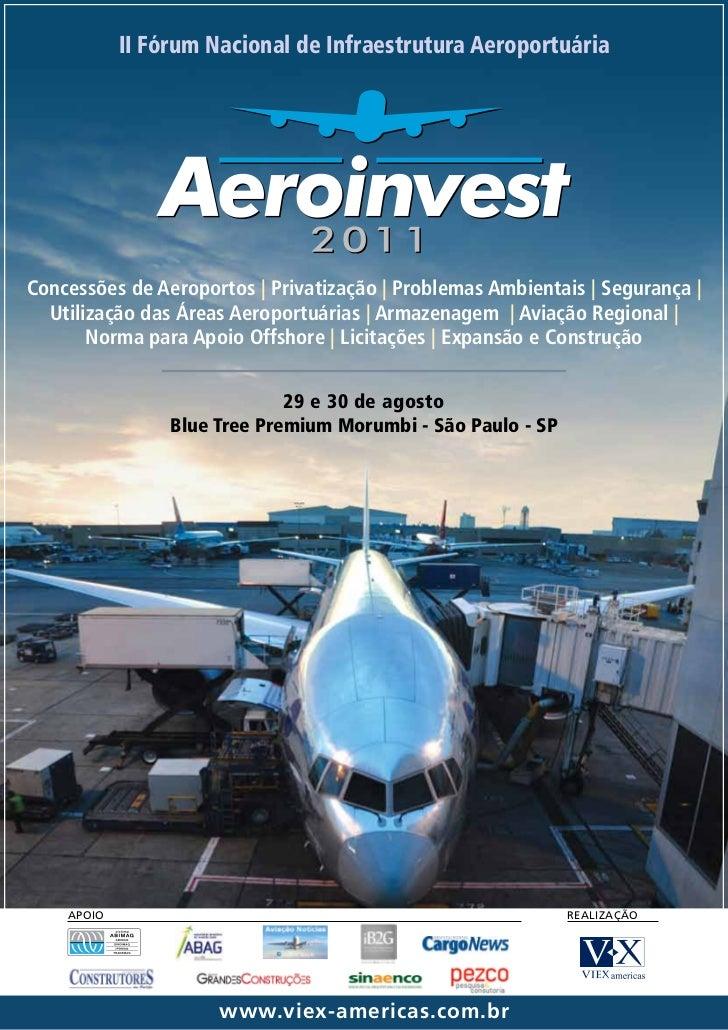 II Fórum Nacional de Infraestrutura AeroportuáriaConcessões de Aeroportos | Privatização | Problemas Ambientais | Seguranç...